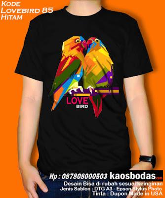 Kaos Lovebird 85