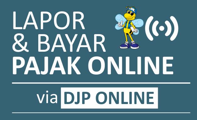 Lapor & Bayar Pajak via DJP Online