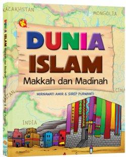 dunia islam makkah dan madinah, pustaka al-kautsar