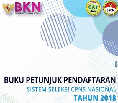 Buku Pentunjuk Pendaftaran Sisten Seleksi CPNS Nasional Tahun 2018, https://riviewfile.blogspot.com/