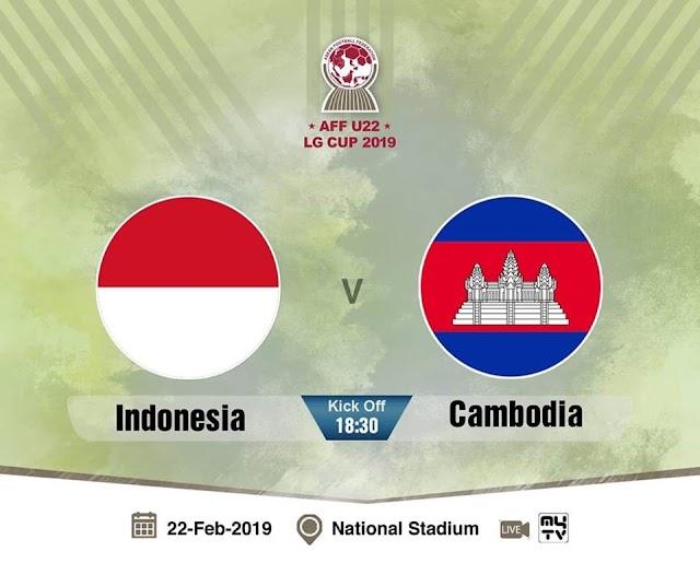 Live Streaming Indonesia U22 vs Cambodia U22 AFF 22.2.2019