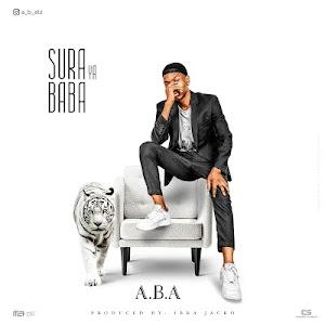 Download Audio | A.B.A - Sura ya Baba