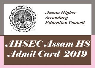 AHSEC Admit card 2019, Assam 12th Admit card 2019, Assam HS Hall Ticket 2019