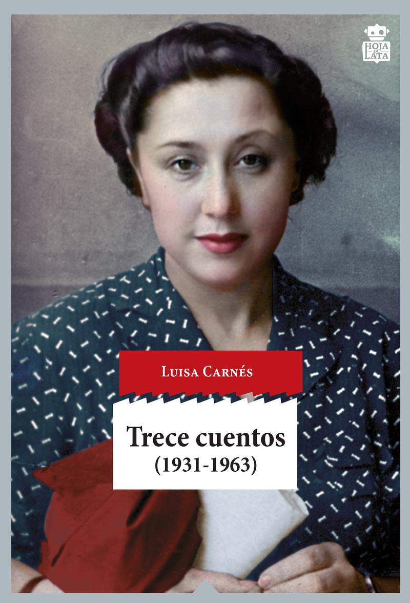 http://laantiguabiblos.blogspot.com.es/2017/06/trece-cuentos-luisa-carnes.html