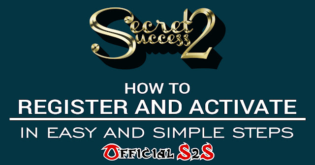 Secret2Success S2S How to Register and Activate