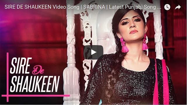 Sire De Shaukeen Lyrics - Sabrina | Punjabi Song 2017