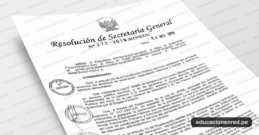 R. S. G. N° 272-2019-MINEDU - Declarar improcedente la comunicación de paro nacional para el día 26 de noviembre de 2019, presentada por el señor José Pedro Castillo Terrones - FENATEPERU
