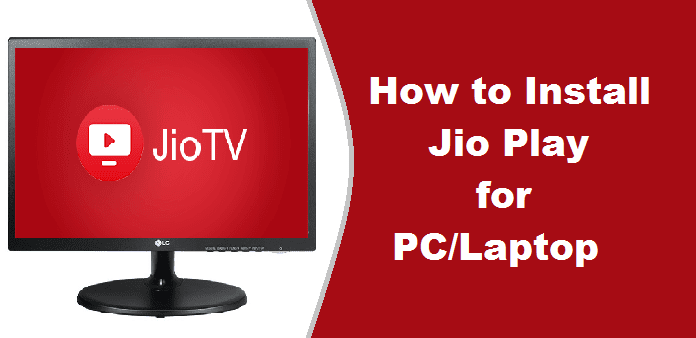 Jio Play Download for PC Windows 7, 8, 10 [Jio TV on Laptop]