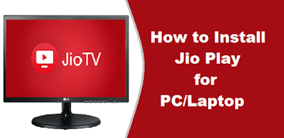 jio play for pc download