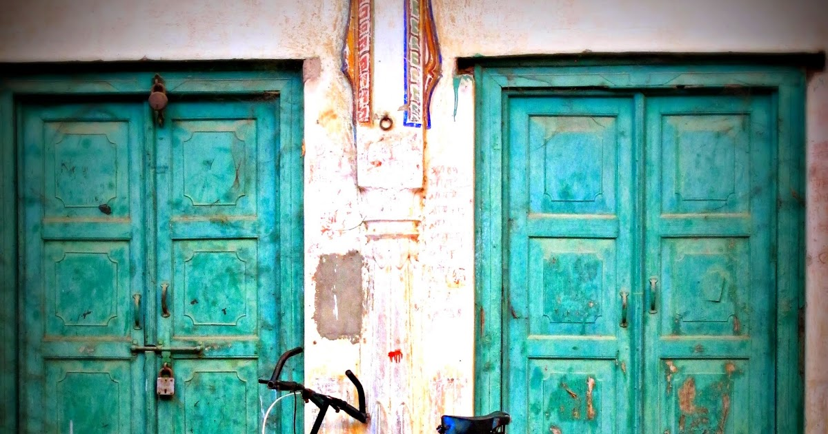 My ordinary moments of doors and shekhawati in rajasthan