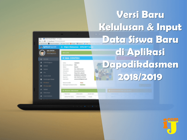 Proses Kelulusan dan Input Data Siswa Baru Pada Aplikasi Dapodikdasmen Versi Baru  Versi Baru Kelulusan & Input Data Siswa Baru di Aplikasi Dapodikdasmen 2018/2019