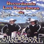 los hermanos sandoval recordando las rancheras