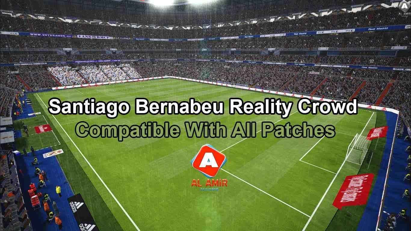 5da25a1cffa PES 2017 Santiago Bernabeu Reality Crowd Patch by AL AMiR Bootmaker
