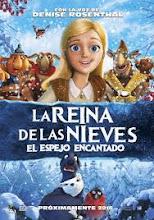 La Reina de las Nieves: El Espejo Encantado (2015)