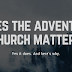 Does the Adventist Church Matter?