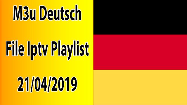 M3u Deutsch File Iptv Playlist 21/04/2019