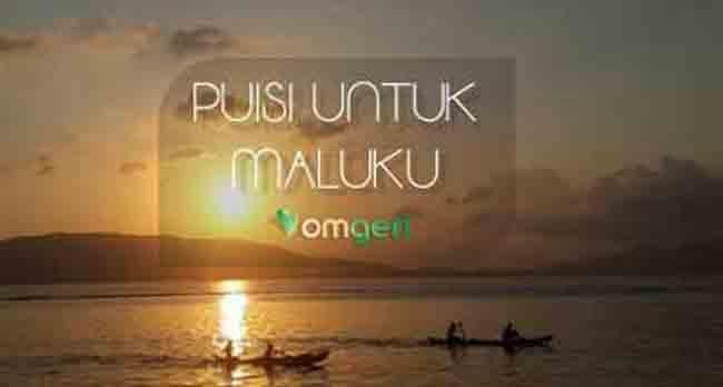 Puisi Untuk Maluku