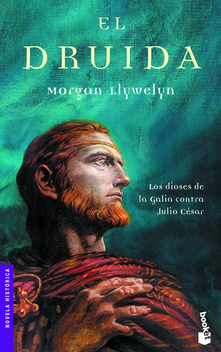 El druida – Morgan Llywelyn