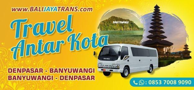 Travel Denpasar (Bali) - Banyuwangi PP