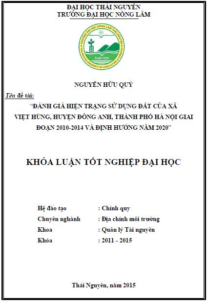 Đánh giá hiện trạng sử dụng đất của xã Việt Hùng huyện Đông Anh thành phố Hà Nội giai đoạn 2010 - 2014 và định hướng 2020