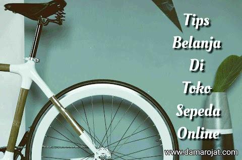 Tips Belanja Di Toko Sepeda Online