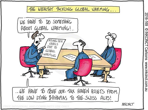 Toon of the Week - The Wealthy Tackling Global Warming / We have to do something about global warming!... /... We have to move our tax haven assets from the low lying Bahamas to the Swiss Alps!
