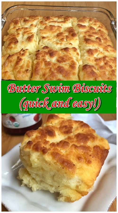 Butter Swim Biscuits (quick and easy!)
