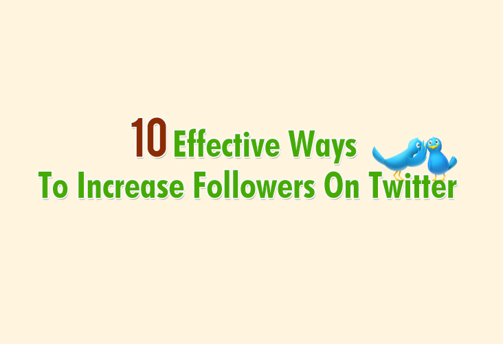 Image: 10 Effective Ways To Get More Followers On Twitter, get more followers on twitter, how to get more followers on twitter