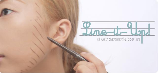 The SARCASTIC ASHTRAY: [Makeup Tut] Line-it-Up ! Make up