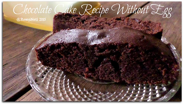 Chocolate cake recipe without egg at kusNeti kitchen 2015