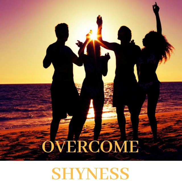15 simple steps to overcome shyness and social anxiety