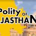 Polity of Rajasthan (राजस्थान की राजव्यवस्था) in Hindi & English PDF Download