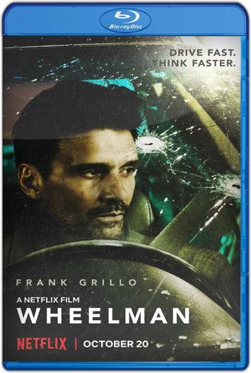 Wheelman (2017) HD 1080p y 720p Latino