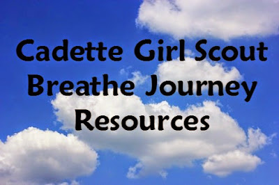 Complete list of resources for Cadette leaders wishing to have their troop do the Breathe Journey.