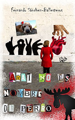 Reseña: Arai no es nombre de perro de Fernando Sánchez-Ballesteros Gil (Createspace Independent Publishing Platform, enero de 2017)