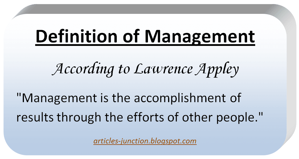 Definition of Management by Lawrence Appley
