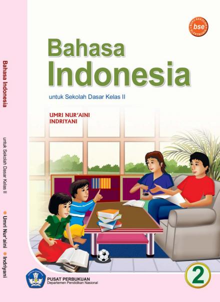 Bahasa Indonesia Untuk SD atau MI Kelas 2