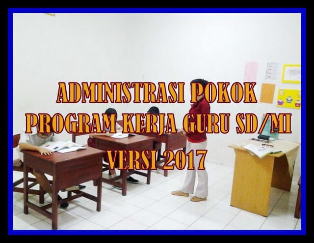 Kumpulan Administrasi Pokok Program Kerja Guru Kelas SD/MI Format Words.Doc