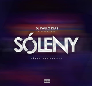 Dj Paulo Dias - Sóleny (Download)