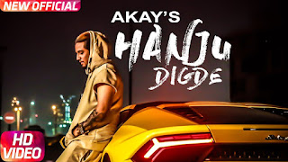 Hanju Digde Song Lyrics | A Kay ft Saanvi Dhiman | Western Penduz | Latest Punjabi Song 2018