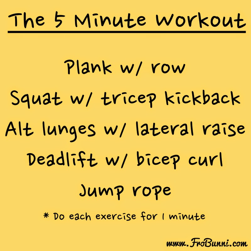 The 5 Minute Workout | FroBunni