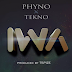 Phino feat. Tekno - Iwa (Afro Pop)[Download]