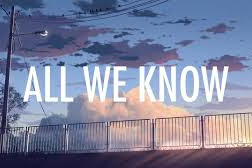 Download Lagu The Chainsmokers - All We Know Mp3
