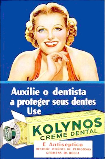 Propaganda do creme dental Kolynos nos anos 40.