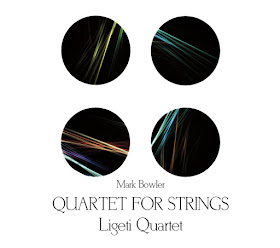 Mark Bowler - Quartet for Strings