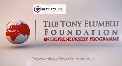 The application for the 2019 Tony Elumelu Foundation Entrepreneurship Programme is currently ongoing. If you been expecting this programme to come, you are interested and eligible to apply, don't leave this page without reading this post to an end. Gravitygist has provided all you need to know about the Tony Elumelu Foundation Entrepreneurship Programme for a successful application.
