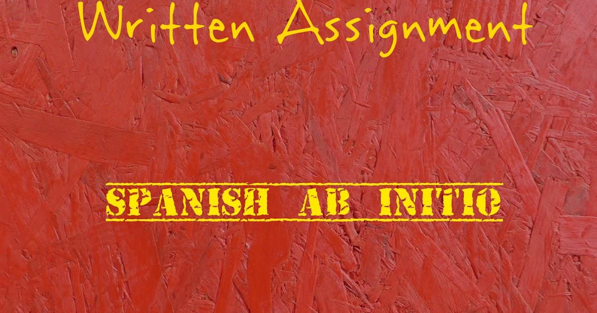 written assignment ib spanish