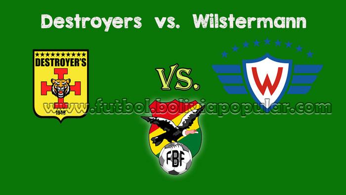 Destroyers vs. Wilstermann - En Vivo - Online - Torneo Clausura 2018
