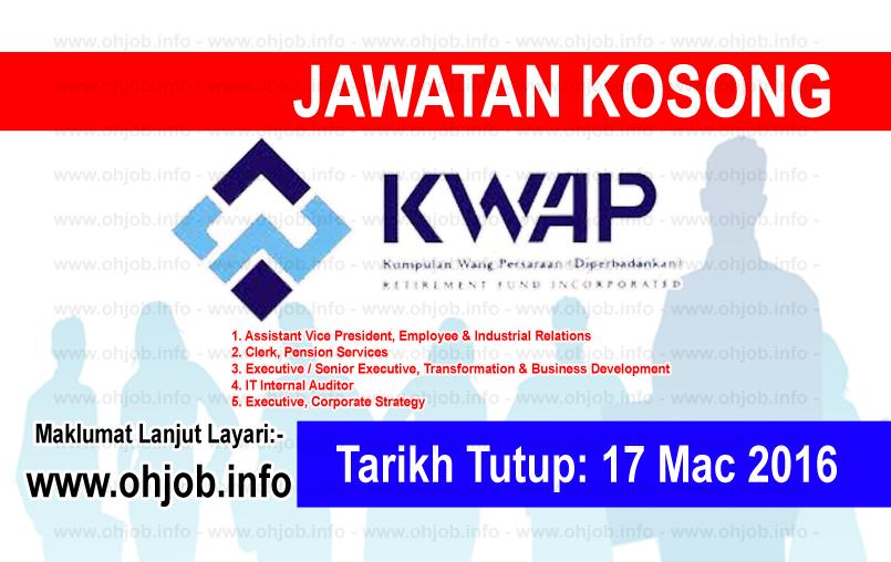 Jawatan Kerja Kosong Kumpulan Wang Persaraan Diperbadankan (KWAP) logo www.ohjob.info mac 2016