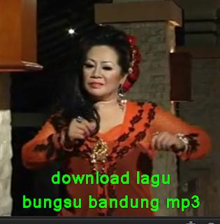 download lagu bungsu bandung mp3